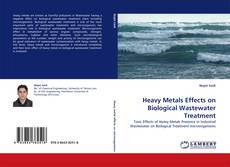 Couverture de Heavy Metals Effects on Biological Wastewater Treatment