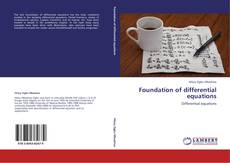 Bookcover of Foundation of differential equations