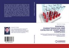 SYNTHESIS, CHARACTERIZATION AND CATALYSIS OF SCHIFF BASES COMPLEXES的封面