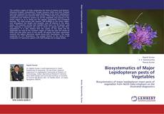 Bookcover of Biosystematics of Major Lepidopteran pests of Vegetables