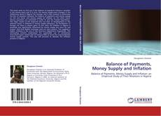 Bookcover of Balance of Payments, Money Supply and Inflation