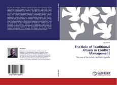 Portada del libro de THE ROLE OF TRADITIONAL RITUALS IN CONFLICT MANAGEMENT