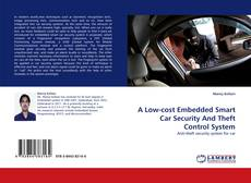 Bookcover of A Low-cost Embedded Smart Car Security And Theft Control System