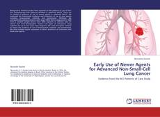 Couverture de Early Use of Newer Agents for Advanced Non-Small-Cell Lung Cancer