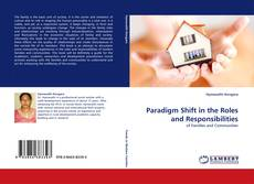 Bookcover of Paradigm Shift in the Roles and Responsibilities