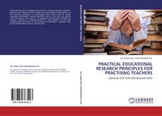 Обложка PRACTICAL EDUCATIONAL RESEARCH PRINCIPLES FOR PRACTISING TEACHERS
