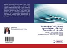 Couverture de Planning for Sustainable Development of Inland Aquaculture in Angola