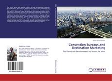 Bookcover of Convention Bureaus and Destination Marketing