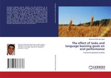 Capa do livro de The effect of tasks and language learning goals on oral performance