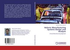 Capa do livro de Holonic Manufacturing Systems Design and Analysis