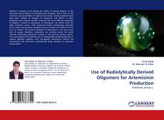 Capa do livro de Use of Radiolytically Derived Oligomers for Artemisinin Production