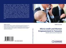 Portada del libro de Micro-credit and Women Empowerment in Tanzania