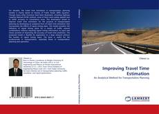 Bookcover of Improving Travel Time Estimation