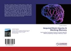 Buchcover von Acquired Brain Injuries & Working Memory