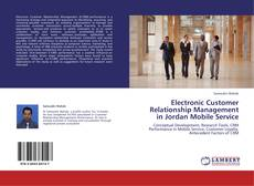 Electronic Customer Relationship Management in Jordan Mobile Service的封面