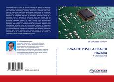 Обложка E-WASTE POSES A HEALTH HAZARD