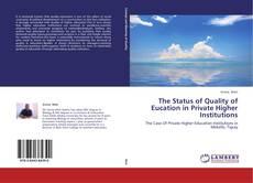 Portada del libro de The Status of Quality of Eucation in Private Higher Institutions