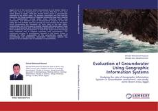 Bookcover of Evaluation of Groundwater Using Geographic Information Systems