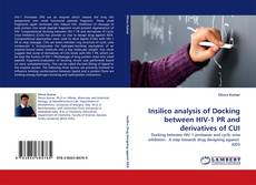Bookcover of Insilico analysis of Docking between HIV-1 PR and derivatives of CUI