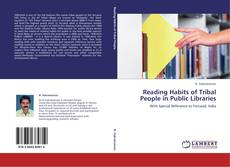 Bookcover of Reading Habits of Tribal People in Public Libraries