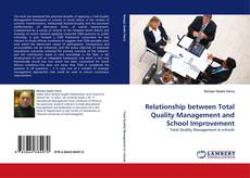 Bookcover of Relationship between Total Quality Management and School Improvement
