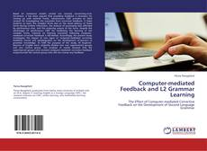 Bookcover of Computer-mediated Feedback and L2 Grammar Learning