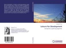 Couverture de Leisure for Development