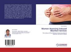 Women Assessing Induced Abortion Services kitap kapağı