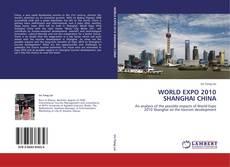 Couverture de WORLD EXPO 2010 SHANGHAI CHINA