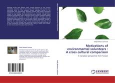 Buchcover von Motivations of environmental volunteers : A cross cultural comparison