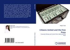 Copertina di Citizens United and the Free Press