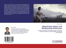 Copertina di Attachment Styles and Relationship Outcomes