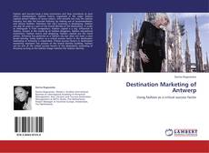 Bookcover of Destination Marketing of Antwerp