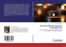 The Dark Side Of Spiritual Management kitap kapağı