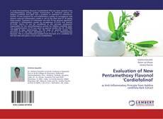 Обложка Evaluation of New Pentamethoxy Flavonol 'Cordiofolinol'