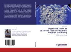 Copertina di Wear Mechanism of Diamond Tools during Ultra Precision Machining