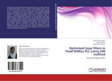Bookcover of Optimized loop filters in fixed WiMax PLL using LMI method