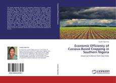 Borítókép a  Economic Efficiency of Cassava-Based Cropping in Southern Nigeria - hoz
