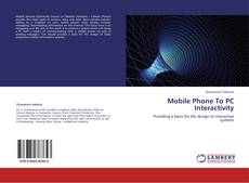 Bookcover of Mobile Phone To PC Interactivity