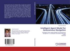 Обложка Intelligent Agent Model for Autonomous Navigation
