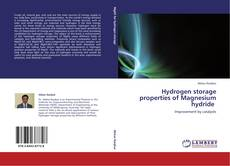 Bookcover of Hydrogen storage properties of Magnesium hydride