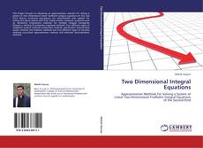 Bookcover of Two Dimensional Integral Equations