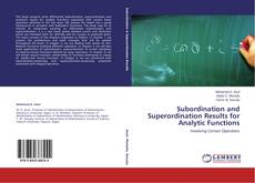Bookcover of Subordination and Superordination Results for Analytic Functions