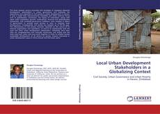 Bookcover of Local Urban Development Stakeholders in a Globalizing Context