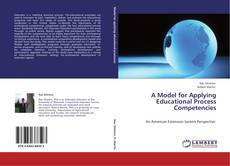 Bookcover of A Model for Applying Educational Process Competencies