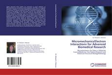 Bookcover of Micromechanics/Electron Interactions for Advanced Biomedical Research