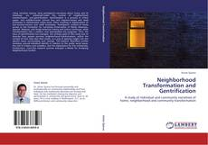 Bookcover of Neighborhood Transformation and Gentrification