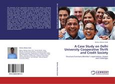 Bookcover of A Case Study on Delhi University Cooperative Thrift and Credit Society