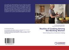 Обложка Routine of Cooking Among the Working Women
