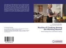 Capa do livro de Routine of Cooking Among the Working Women
